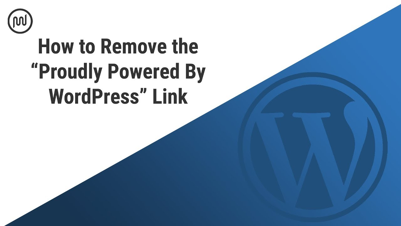 "How to Remove the ""Proudly Powered By WordPress"" Footer Link - WPMU DEV"
