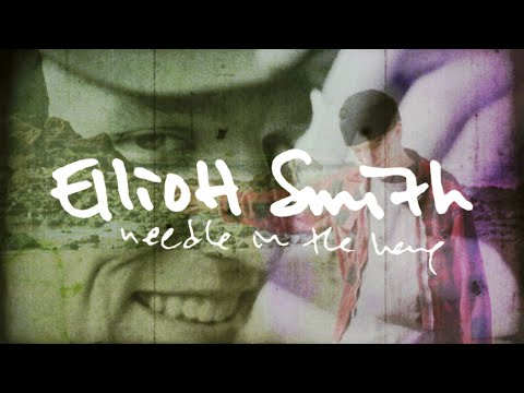Elliott Smith - Needle In The Hay (Lyric Video)