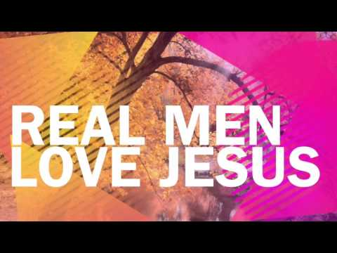 Real men love Jesus by: Michael Ray