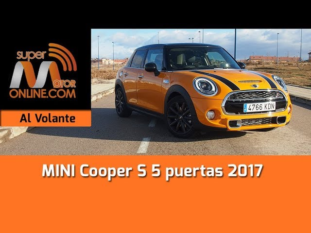 MINI Cooper S 5p 2017 / Al volante / Prueba dinámica / Review / Supermotoronline.com