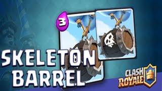 CLASH ROYALE SKELETON BARREL GAMEPLAY | NEW UPDATE | BEST SKELETON BARREL DECKS