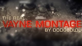 Repeat youtube video THE REAL VAYNE MONTAGE