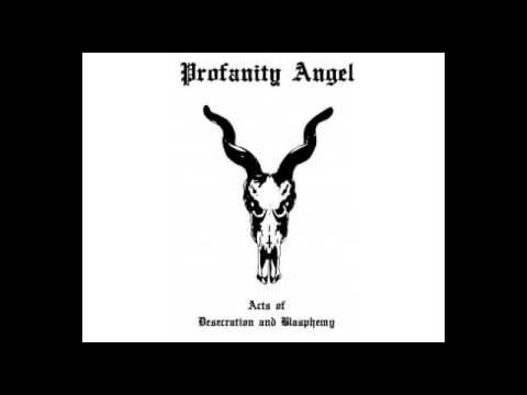 Profanity Angel (Poland) - Acts of Desecration and Blasphemy (Demo) 2014.avi