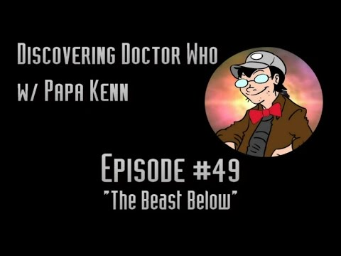 """Discovering Doctor Who (Ep. #49) - """"The Beast Below"""""""