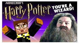 YOU'RE A WIZARD - Minecraft: Harry Potter #1