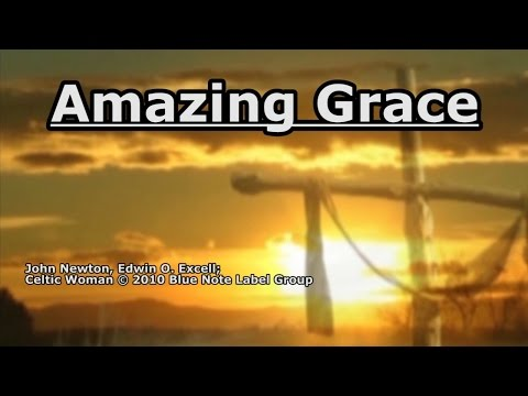Amazing Grace - Celtic Woman - Lyrics