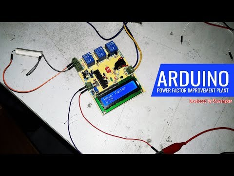 Arduino Power Factor Improvement(PFI) Plant