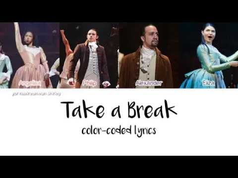 Download Take A Break (Hamilton) - Color Coded Lyrics Mp3 Download MP3