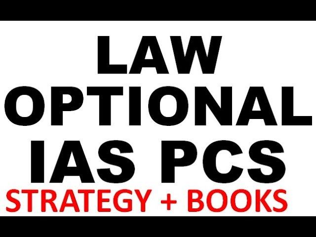 Law Optional Upsc Law Optional Strategy Lecture 1 Books How To Study Law Optional For Ias Pcs Upsc