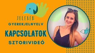 Jeleven online - SZTORIVIDEÓ 1 - Kapcsolatok
