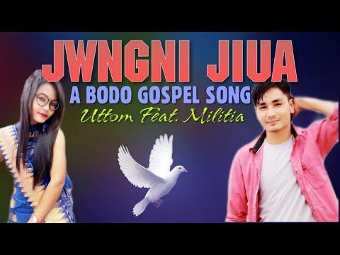 Jwngni Jiua - Uttom Feat. Militia | Official Lyrics Video | Bodo Gospel Song |