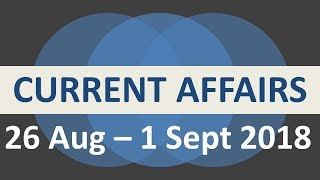 Latest GK  2018 August September - Current Affairs in Hindi,  English - 26 Aug to 01 Sept. 2018