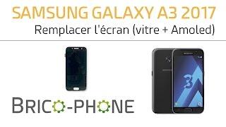 Tutoriel Samsung Galaxy A3 2017 : remplacer la vitre tactile + l