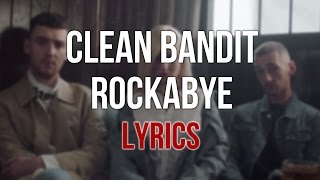 Clean Bandit - Rockabye Lyrics Subtitulada Karaoke