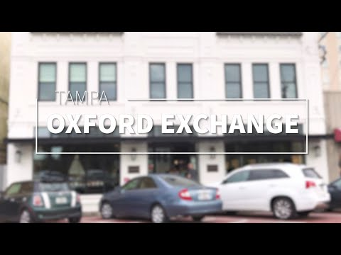 What To Do In Tampa - Oxford Exchange