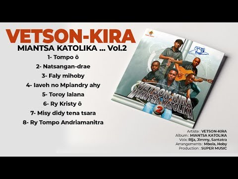 MIANTSA KATOLIKA by VETSON-KIRA (Full Album - Audio) Vol.2