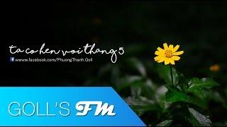 [Acoustic Guitar] Ta Có Hẹn Với Tháng 5 - Phương Thanh Goll