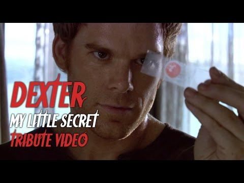 Dexter - My Little Secret (tribute video)