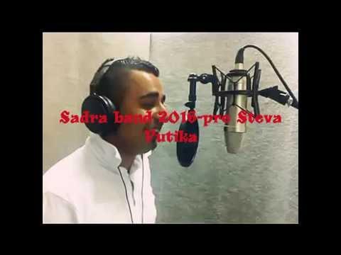 SADRA BAND 2016 -Pocuj boze moj
