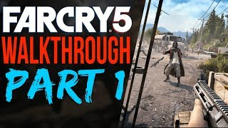 Far Cry 5 Walkthrough FIRST HOUR Gameplay FARCRY 5 GAMEPLAY Playthrough