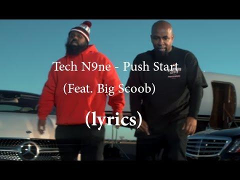 Tech N9ne - Push Start (Feat. Big Scoob) (lyrics)