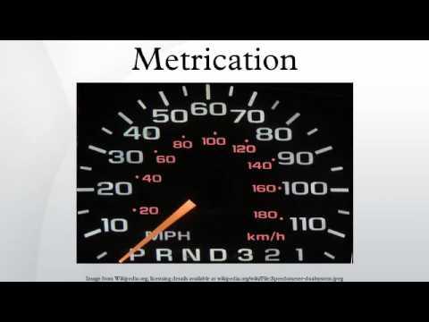 Metrication