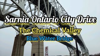 "Sarnia City Driving Tour - Known as ""Chemical Valley"" (January 15, 2021), See Chapters Below"