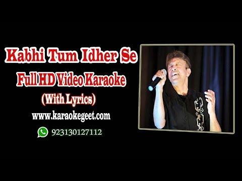 Alamgir-Kabhi tum idher se guzar ke tu dekho (Video Karaoke)