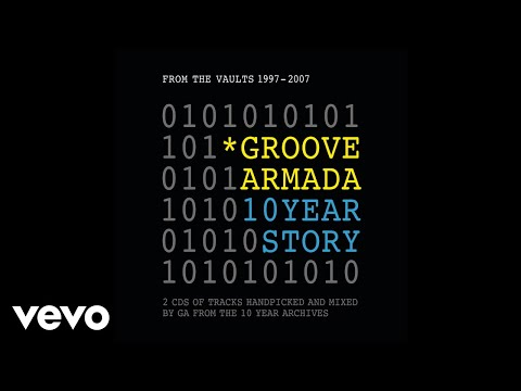Groove Armada - Hands of Time (Audio)