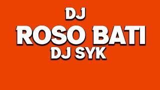 Roso Bati Dj Remix DJ SYK x DJ C2Y | New Sambalpuri Remix Song 2020