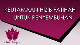 Keutamaan Hizib Fatihah Sebagai Ilmu Penyembuhan Islami