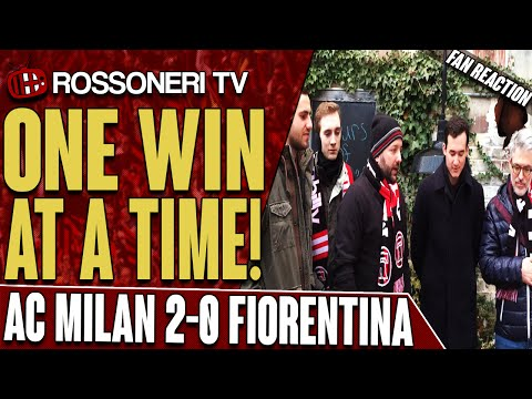 One Win At A Time! | AC Milan 2-0 Fiorentina | Fan Reaction
