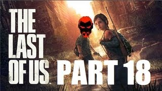 HURRY UP! - The Last of Us - Part 18