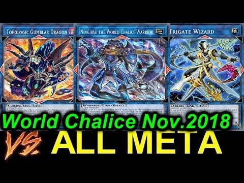 【YGOPRO】WORLD CHALICE VS  ALL META *november 2018*