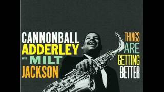 Cannonball Adderley & Milt Jackson Quintet - The Sidewalks of New York