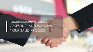 Surviving Coronavirus in Retail - Assessing and Improving Sales Process with Ruth Larkin
