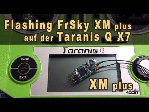 Flashen FrSky XM oder XM Plus mit der Taranis Q X7