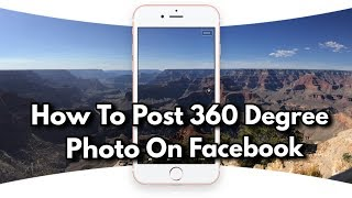 How to Post 360 degree 3D photos on Facebook any Android - TrickLoad