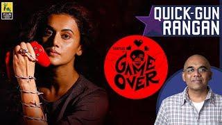Game Over Movie Review By Baradwaj Rangan | Taapsee Pannu | Ashwin Saravanan