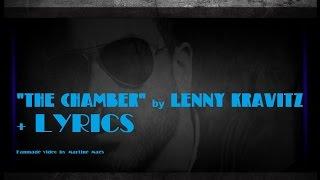 """""""The Chamber"""" by LENNY KRAVITZ + LYRICS"""