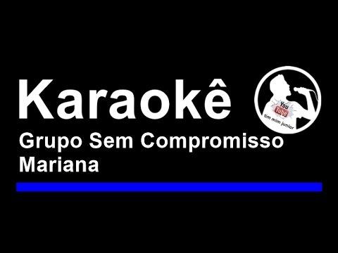 Grupo Sem Compromisso Mariana Karaoke