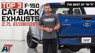 Top 3 F150 Cat Back Exhausts For 2015 2017 Ford F150 2 7l Ecoboosts Youtube