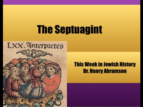 The Septuagint (This Week in Jewish History) Dr  Henry Abramson