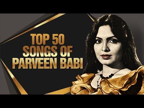Top 50 Songs Of Parveen Babi | परवीन बाबी के 50 हिट गाने | HD Songs | One Stop Jukebox