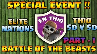 ELITE NATIONS TH10 EVENT PART 1  - TH11 (3-STARRED) BY TH10