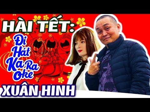 Phim Hài Xuân Hinh   Đi Hát Karaoke   Hài Tết Hay Nhất