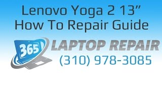 Lenovo Yoga 2 Pro 13 Laptop How To Repair Guide