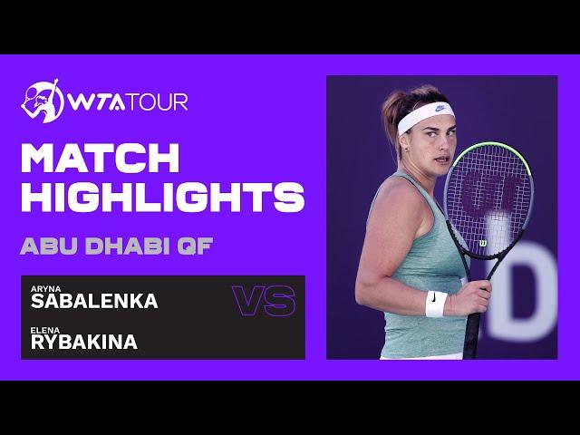 Aryna Sabalenka vs. Elena Rybakina   2021 Abu Dhabi Quarterfinal   WTA Highlights