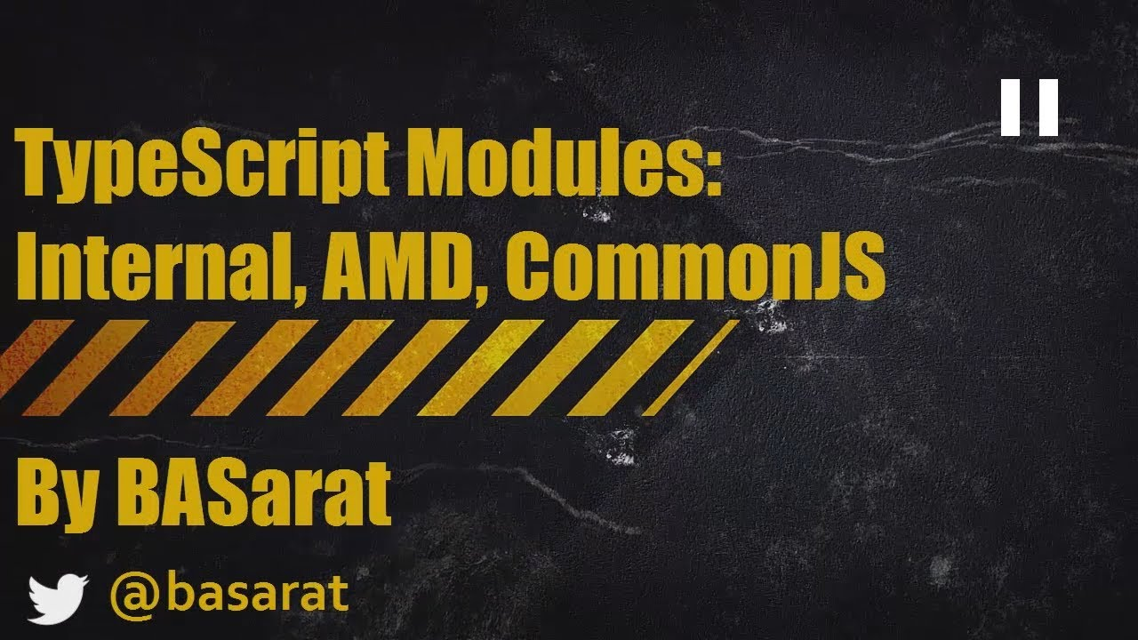 TypeScript Modules Demystified : Internal, AMD with RequireJS, CommonJS  with NodeJS