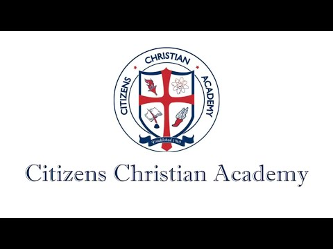 Citizens Christian Academy: Join our CCA Family